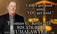 Yuma Accident Lawyer - Thomas G. Kelly III
